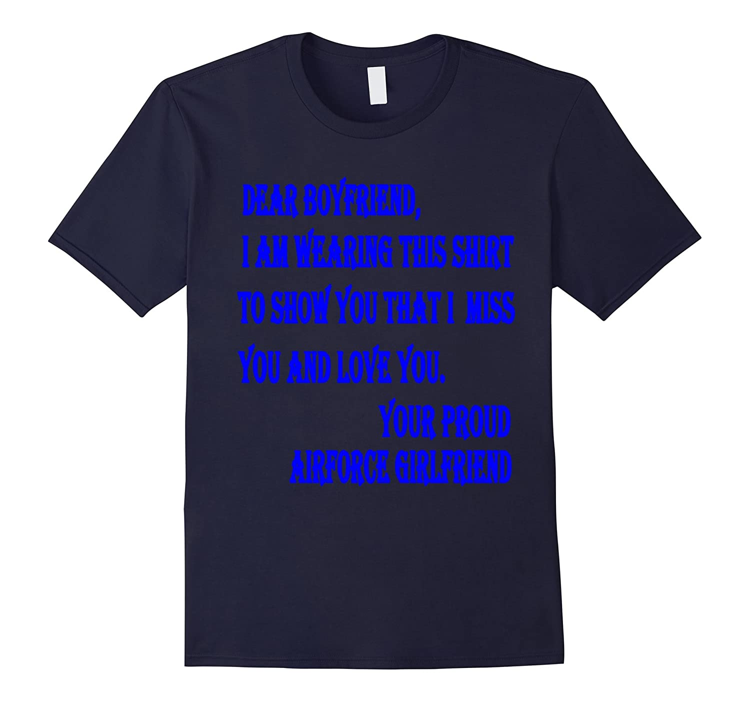 Dear Boyfriend Proud Airforce Girlfriend Tshirt-BN