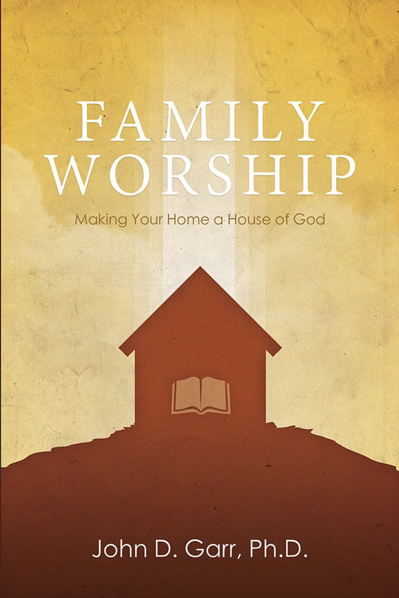 Download Family Worship: Making Your Home a House of God ebook