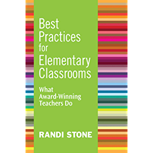 Best Practices for Elementary Classrooms: What Award-Winning Teachers Do