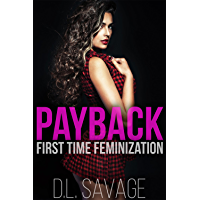 Payback: First Time Feminization (English Edition)