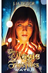 THE MAGIC OF FIREFLIES: WATER Paperback
