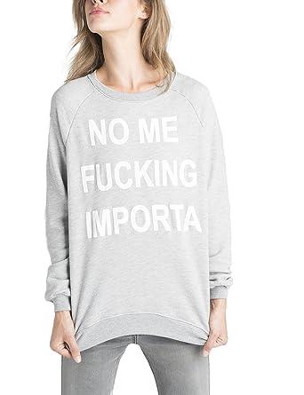 Dear Tee Sudadera Mujer NO ME Fucking Importa Sweatshirt, Grey, L: Amazon.es: Ropa y accesorios