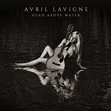 head above water avril lavigne  Avril Lavigne - Head Above Water -  Music