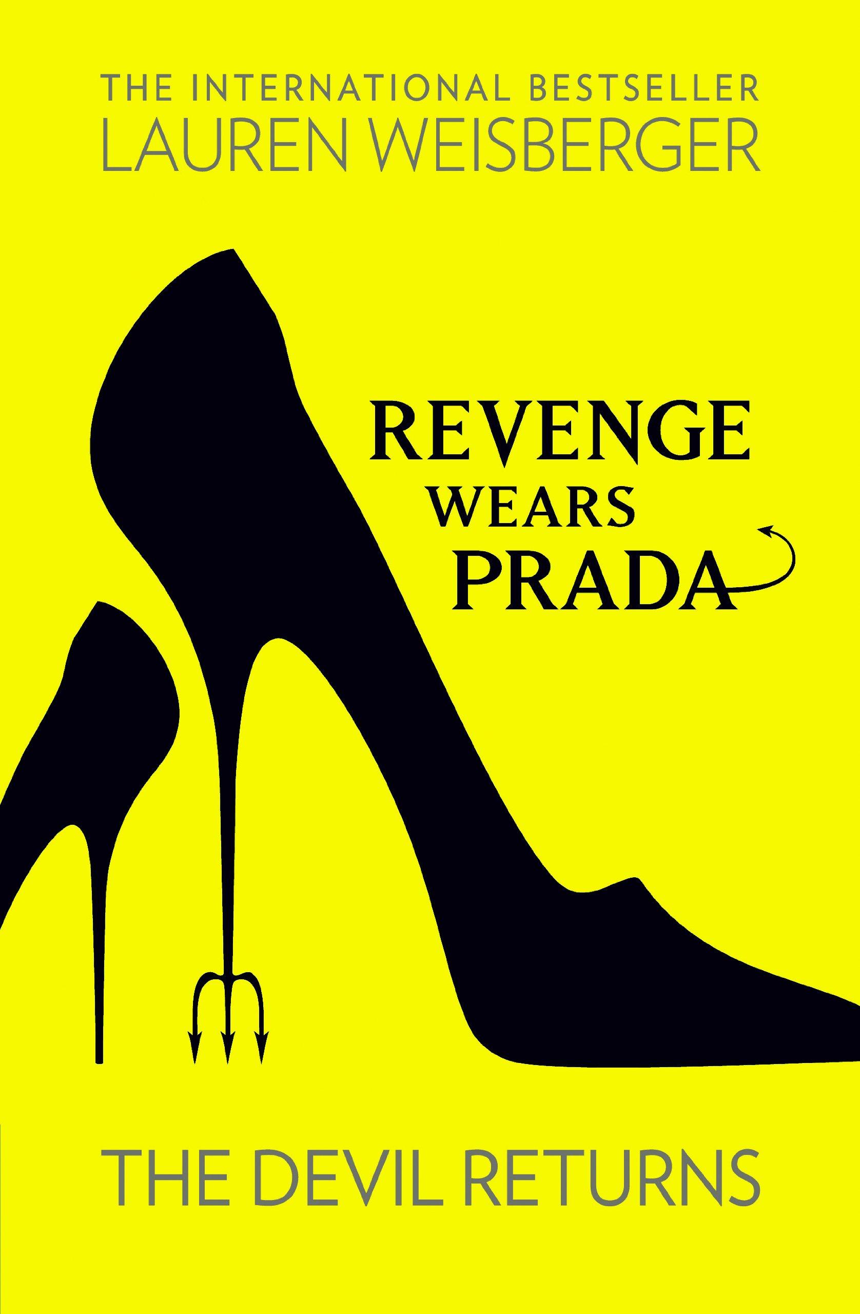 99d09b93f0a0 Buy Revenge Wears Prada  The Devil Returns Book Online at Low Prices ...