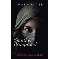 Smother Rampage! Book Five: The Final Smother! (English Edition)