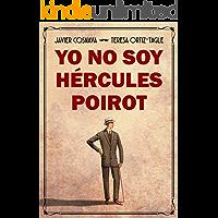 YO NO SOY HÉRCULES POIROT (Los casos de Héracles y Agatha nº 1)