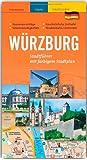 Würzburg - Stadtführer: mit farbigem Stadtplan