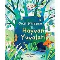 Gezi Kitabım : Hayvan Yuvaları