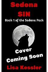 Sedona Sin (Sedona Pack Book 1) Kindle Edition
