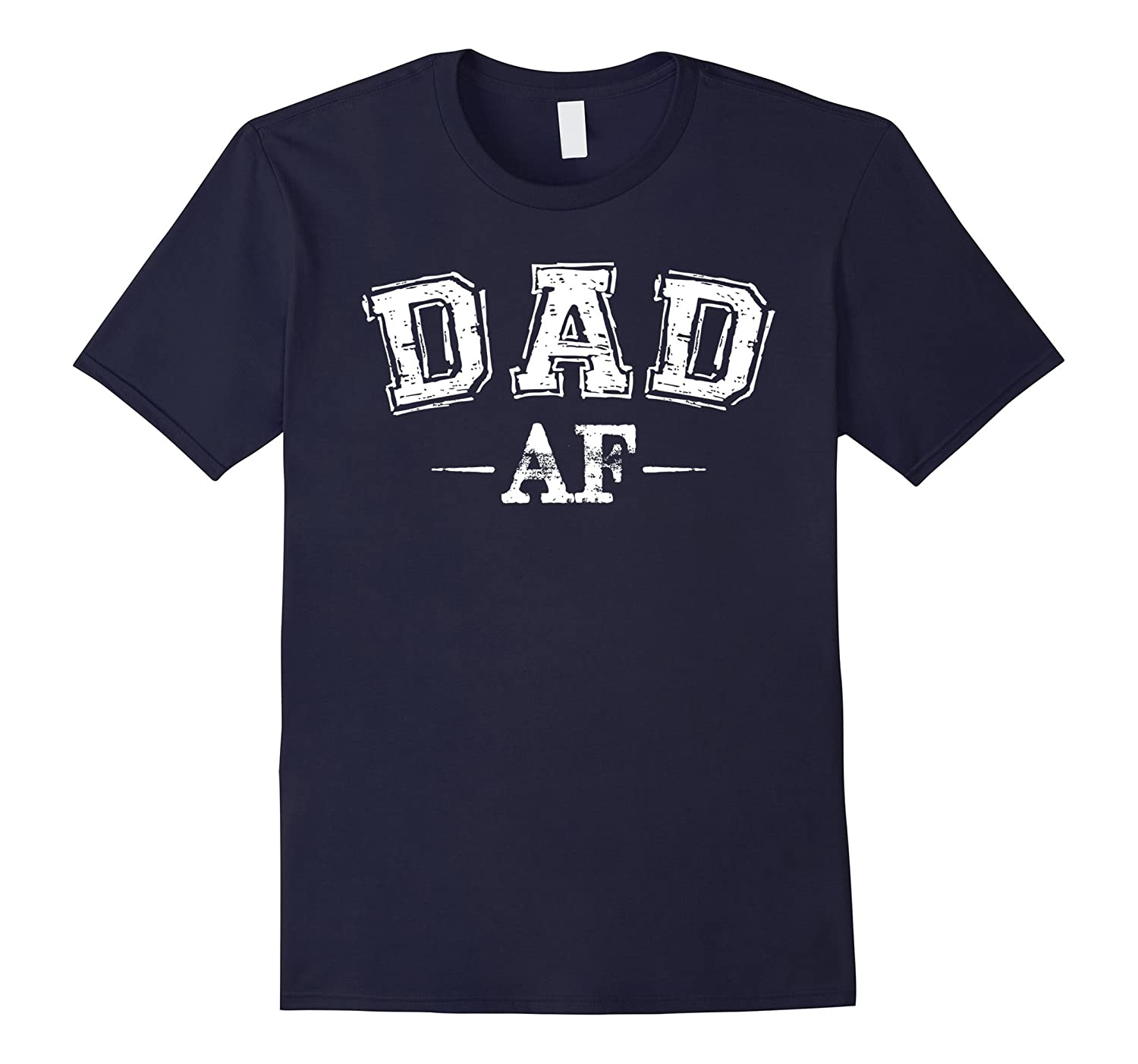 Mens Dad AF Daddy shirt gift idea-TH