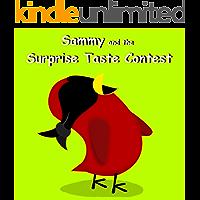Sammy and the Surprise Taste Contest (Sammy Bird Series)