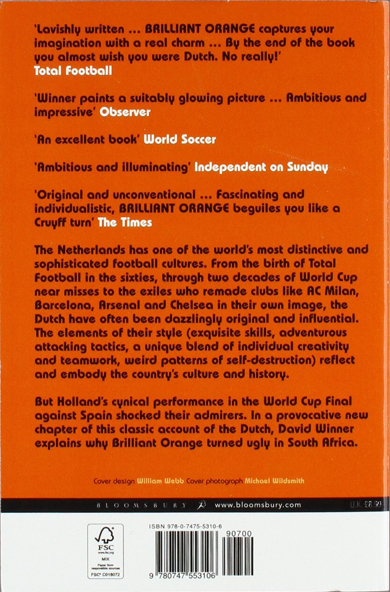 Brilliant Orange The Neurotic Genius Of Dutch Football Amazon Co Uk David Winner  Books