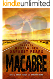 Macabre: A Journey through Australia's Darkest Fears