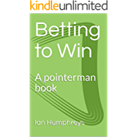 Betting to Win: A pointerman book