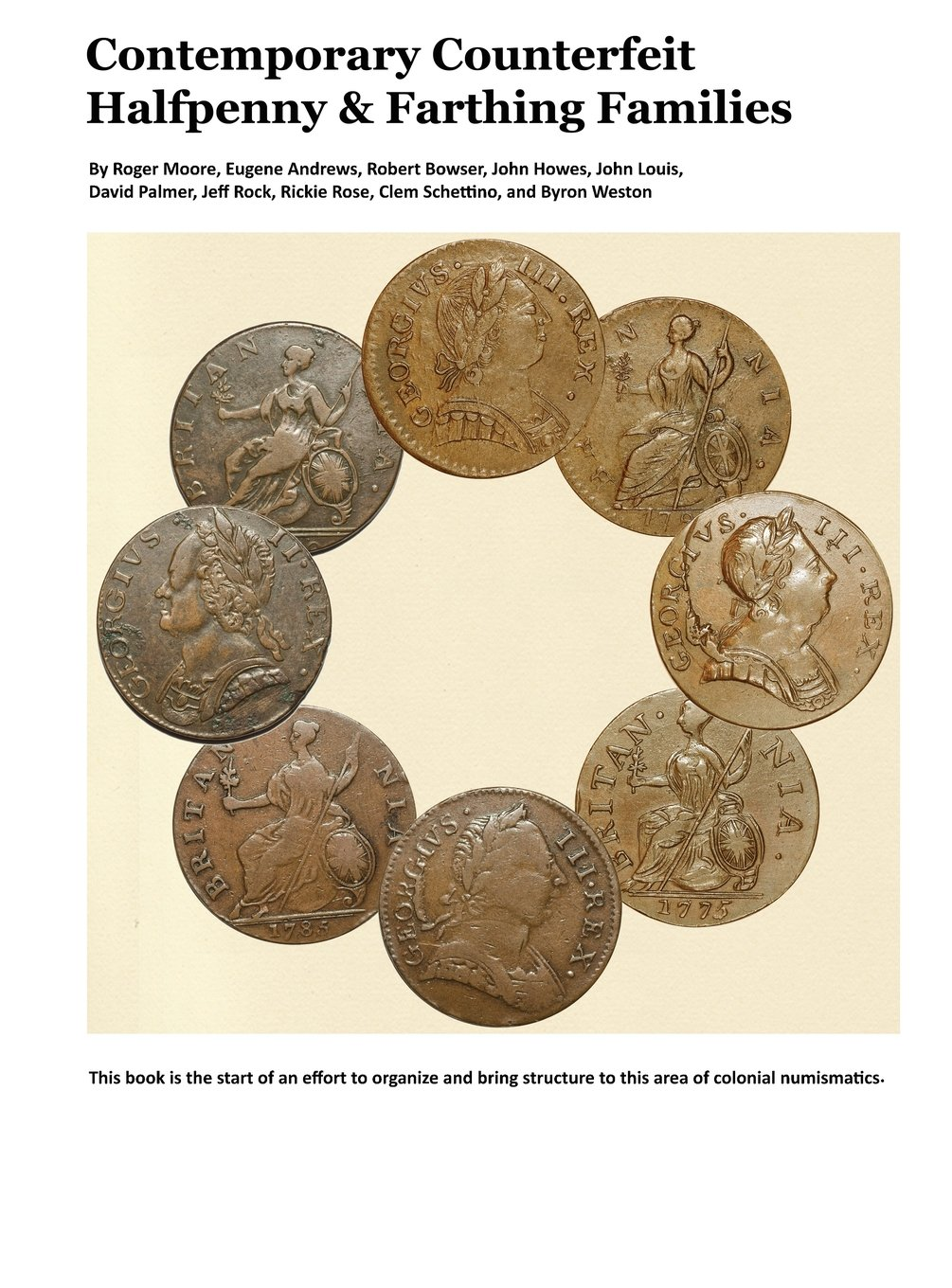Contemporary Counterfeit Halfpenny and Farthing Families: Volume One