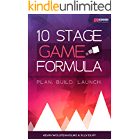 10 Stage Game Formula for Mobile Indie Game Developers: Planning, Designing & Launching Mobile Games on the App Store (English Edition)