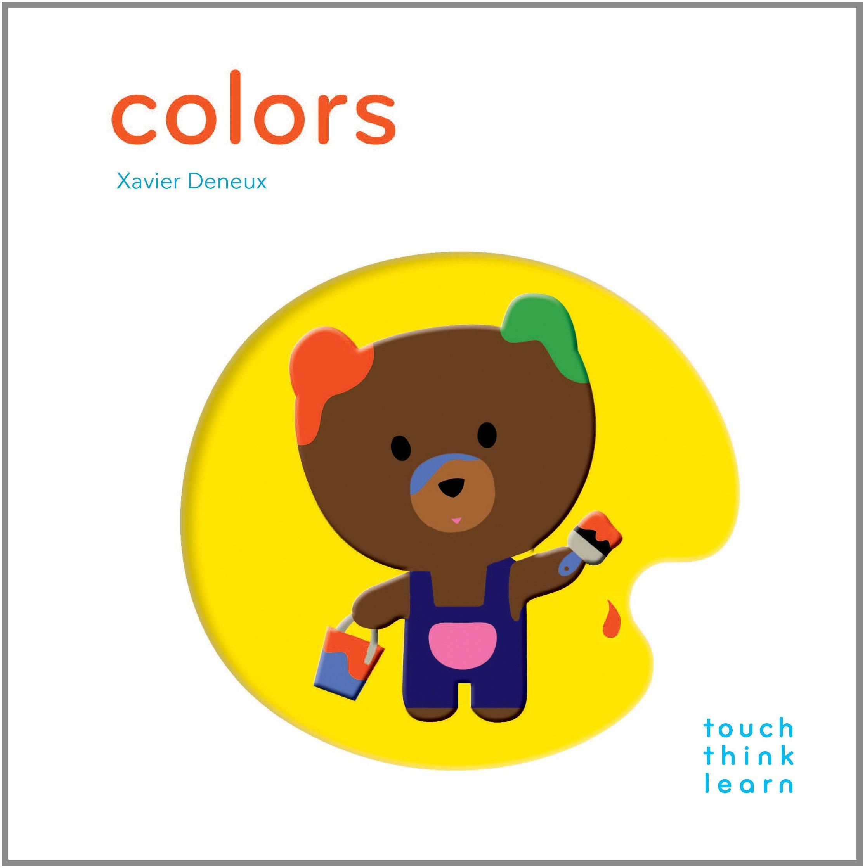 Amazon.com: TouchThinkLearn: Colors (9781452117263): Xavier Deneux ...