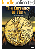 THE CURRENCY OF TIME: FLORID FIRST COAST STORIES (FLORIDA FIRST COAST STORIES)
