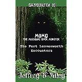 Sasquatch 10: MoMo-The Leavenworth Encounters (Sasquatch Adventures)