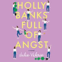 Holly Banks Full of Angst: Village of Primm, Book 1