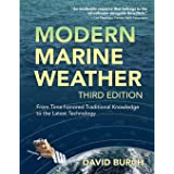 Modern Marine Weather: From Time-honored Traditional Knowledge to the Latest Technology
