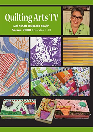 Amazon Quilting Arts Tv Series 2000 Susan Brubaker Knapp