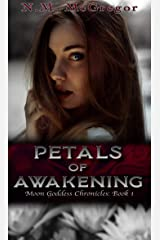 Petals of Awakening (The Moon Goddess Chronicles) Kindle Edition