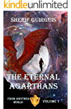 The Eternal Agarthans (From Another World Book 1)