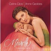 Celine Dion/Anne Geddes: Miracle