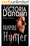 VAMPIRE HUNTER (Knights of Black Swan Paranormal Romance Series Book 8)