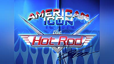 American Icon: The Hot Rod