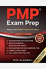 PMP Exam Prep: How to Pass on Your First Attempt (Based on the PMBOK® Guide Sixth Edition). (2nd Edition Revised and Updated Book 1) Kindle Edition
