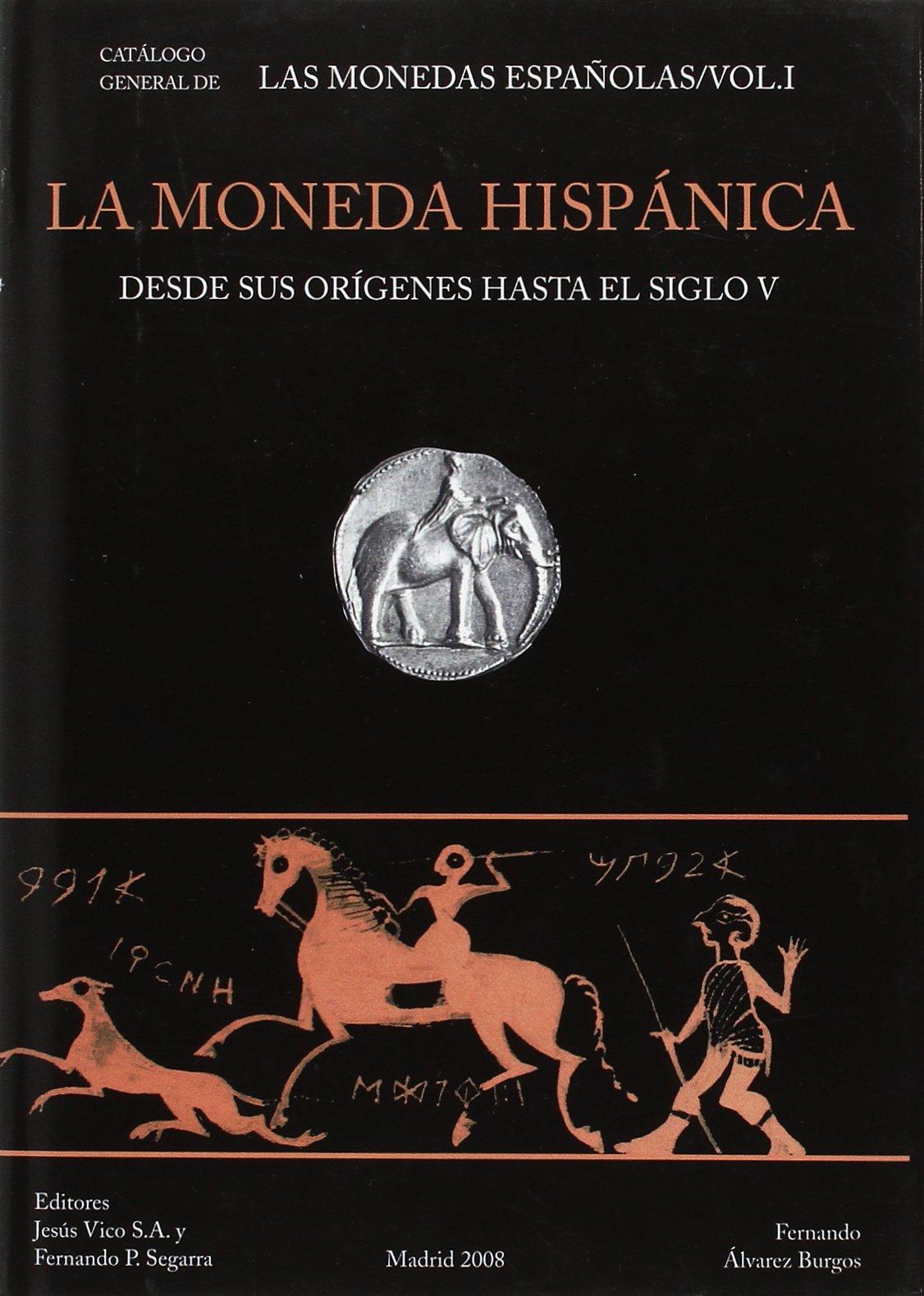 Moneda hispanica, la : desde sus origenes hasta el siglo V: Amazon.es: Alvarez Burgos, Fernando: Libros