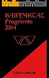 BABYMETAL Fragments 2014