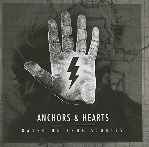 Anchors & Hearts - Based On True Stories