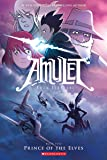 Prince of the Elves (Amulet #5)
