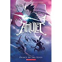 Amulet#05 Prince of the Elves (Graphix): Prince of the Elves #05