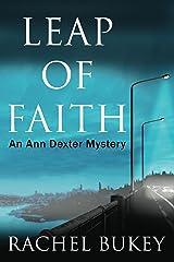 Leap of Faith (An Ann Dexter Mystery Book 1) Kindle Edition