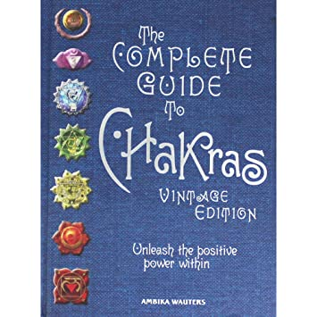 New Burlington Books The Complete Guide To Chakras - Vintage Edition