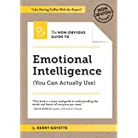 The Non-Obvious Guide to Emotional Intelligence: (You Can Actually Use): 4