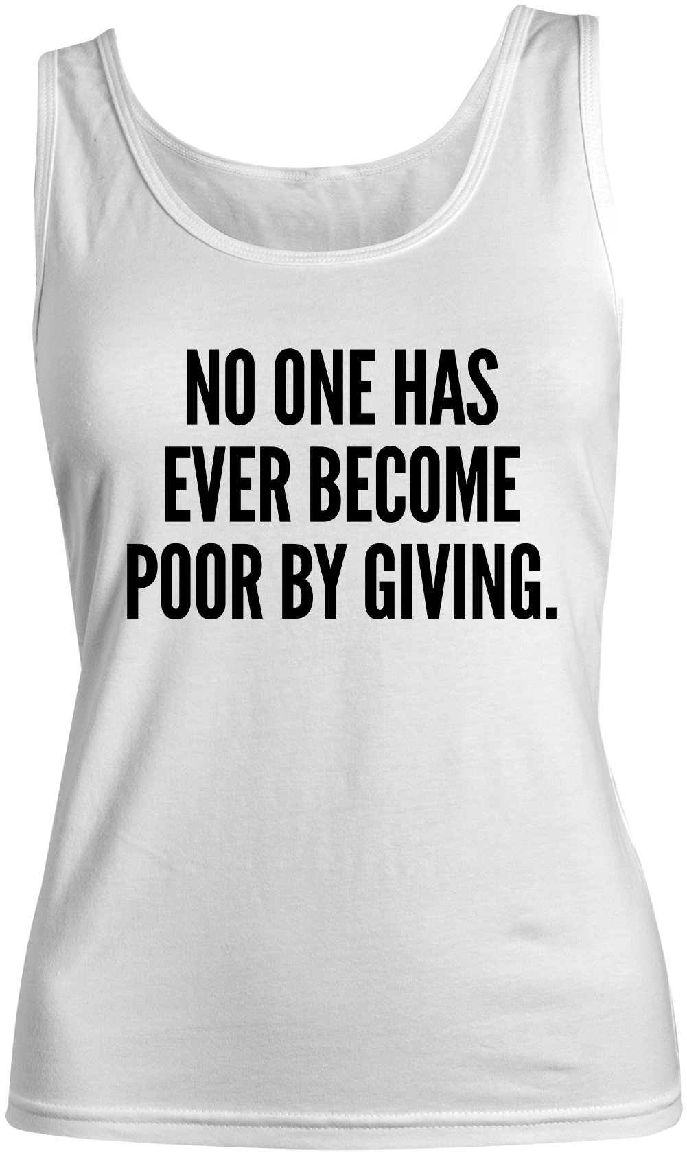 No One Has Ever Become Poor By Giving Motivational Tank Top Sleeveless Shirt 7526