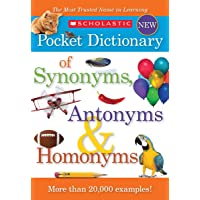 Scholastic Pocket Dictionary of Synonyms, Antonyms, Homonyms Paperback Deals