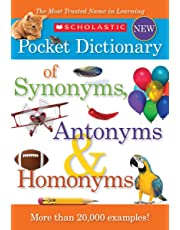 Scholastic Pocket Dictionary of Synonyms, Antonyms and Homon