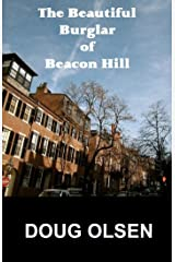 The Beautiful Burglar of Beacon Hill (The Nelson Mysteries Book 1) Kindle Edition