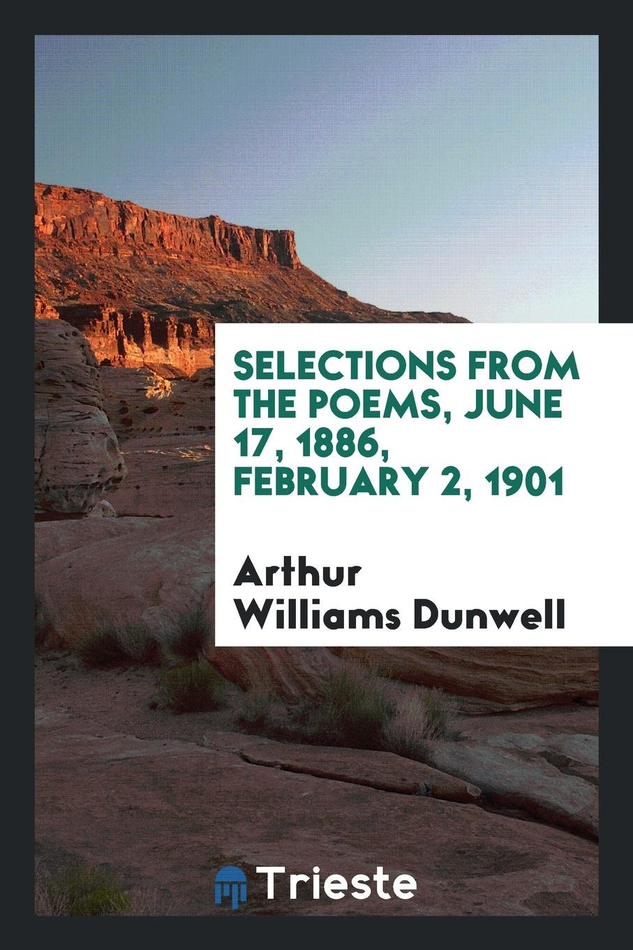 Download Selections from the Poems, June 17, 1886, February 2, 1901 pdf epub