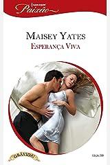 Esperança Viva (Harlequin Jessica Especial Livro 299) eBook Kindle