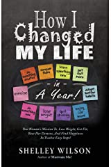 How I Changed My Life in a Year! Paperback