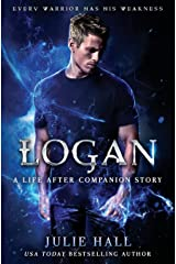 Logan: A Companion Story with Exclusive Video Commentary (Life After) (Volume 4) Paperback