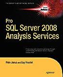 Pro SQL Server 2008 Analysis Services