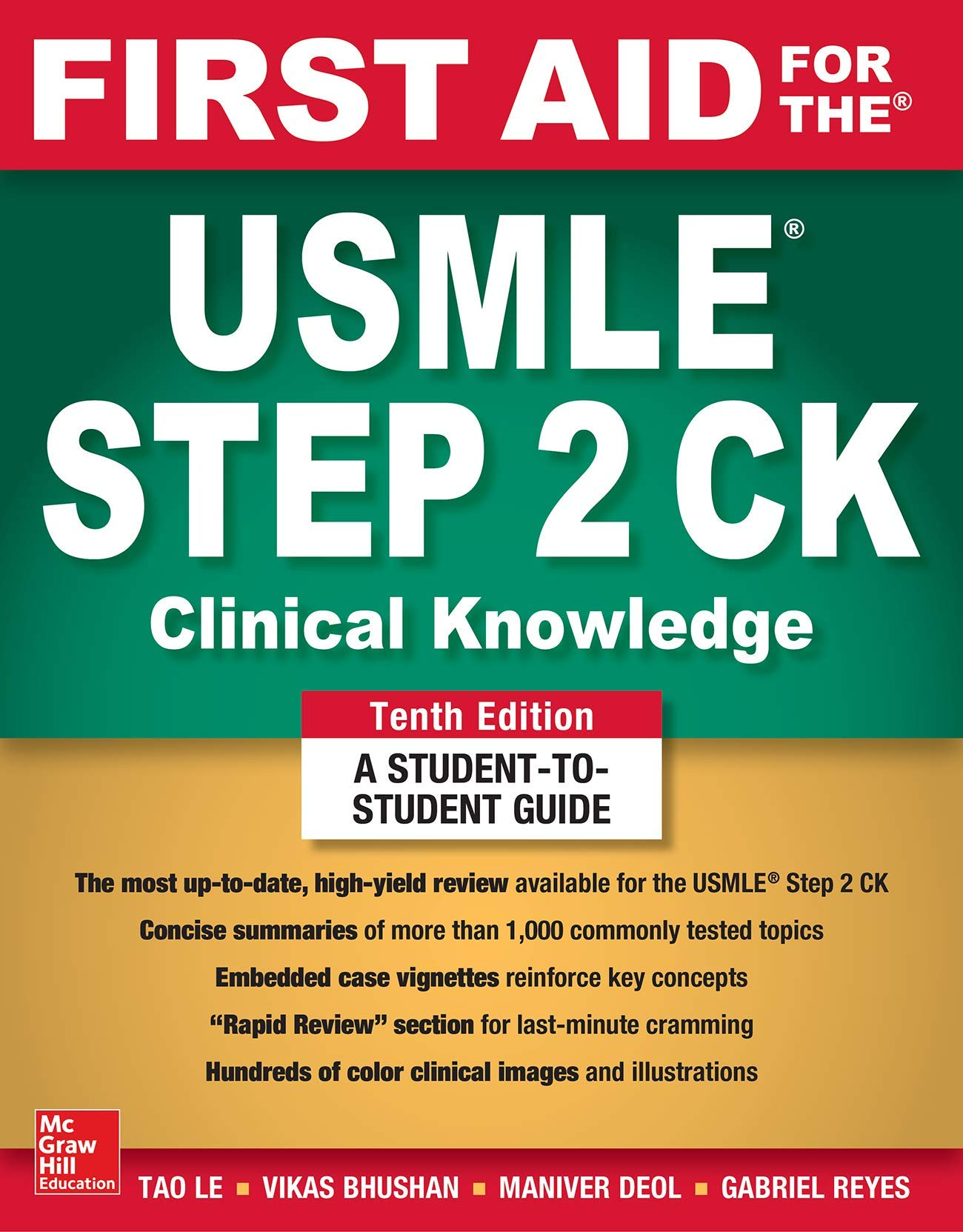 First Aid for the USMLE Step 2 CK, Tenth Edition by McGraw-Hill Education / Medical